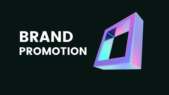What is brand promotion? Its meaning and importance